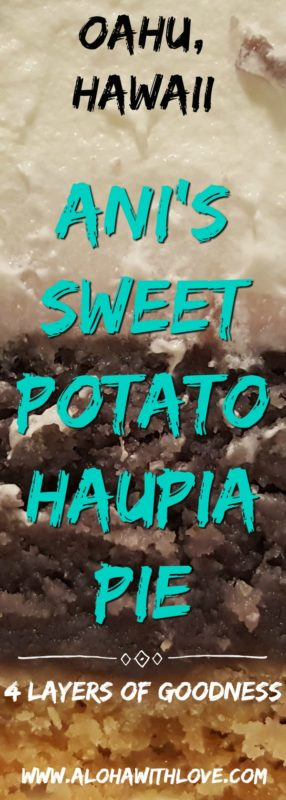 Ani's Bake Shop sweet potato haupia pie