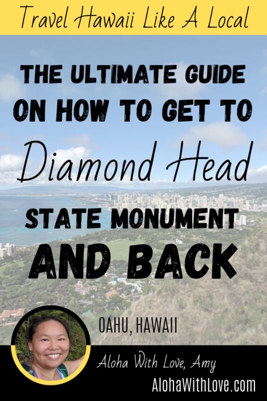 The ultimate guide on how to get to Diamond Head and back
