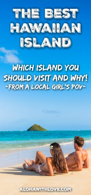If you're wondering which island is the best island to visit in Hawaii, look no further. These tips from a local Hawaii girl will guide you into choosing the best island for your Hawaii vacation.
