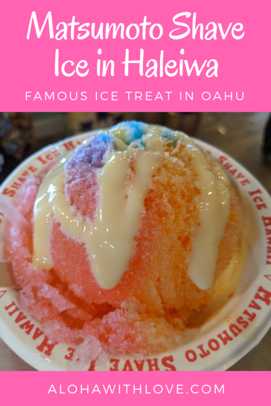 Matsumoto Shave Ice is HUGE in Hawaii. It\'s the perfect ice-cold treat after a long day at the beach. Here\'s my local guide of what you need to know. - Matsumoto shave ice | Matsumoto shave ice North Shore | Matsumoto shave ice Oahu Hawaii | Hawaiian shave ice | Haleiwa shave ice | Haleiwa shops | Haleiwa shopping | Aloha With Love