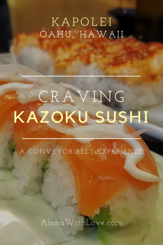 If you\'re visiting Hawaii and staying in one of the fabulous Ko Olina resorts or in West Oahu, try out Kazoku Sushi. Half conveyor belt/half fancy-sushi shop.