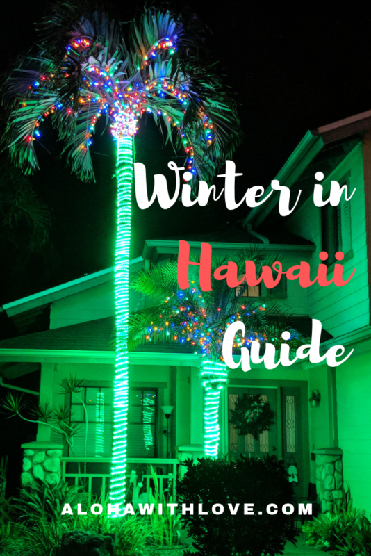 A winter in Hawaii guide by a local girl! Where, when and why traveling to Hawaii during the cooler months is a must. Enjoy the big list of events that I recommend! - Hawaii winter vacation | Hawaii winter vacations | Hawaii winter bucket lists | Hawaii winter weather | Hawaii winter months | Hawaii winter temp | Hawaii winter wonderland | Hawaii vacation | Hawaii in winter | Best Hawaiian island in winter | best island to visit in Hawaii | Hawaii in January | Hawaii in December