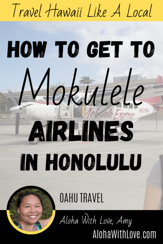 Travel Hawaii Like A Local How to get to Mokulele Airlines in Honolulu, Hawaii (and I don\'t recommend walking). Aloha with love, Amy Hawaii Travel Blogger at AlohaWithLove.com