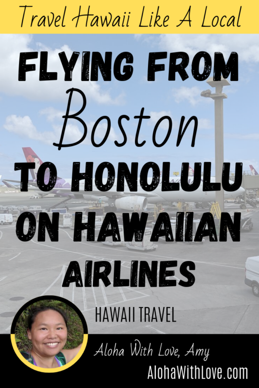 Flying From Boston To Honolulu On Hawaiian Airlines